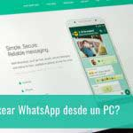 ¿Es posible hackear WhatsApp desde un PC?