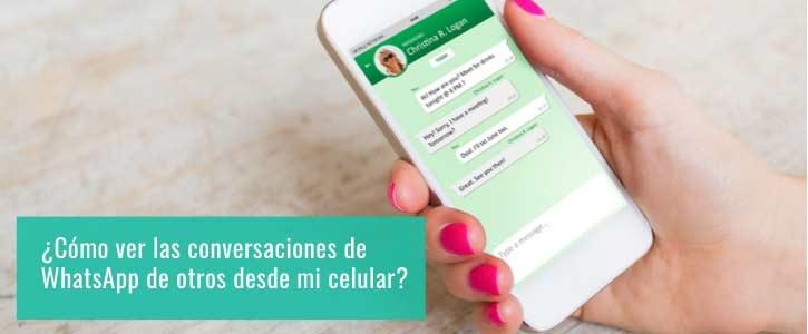 ¿Cómo espiar conversaciones de WhatsApp?