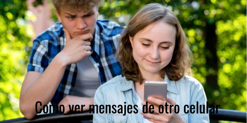 ver mensajes de otro celular